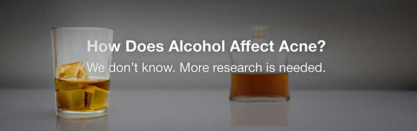 how does alcohol affect acne